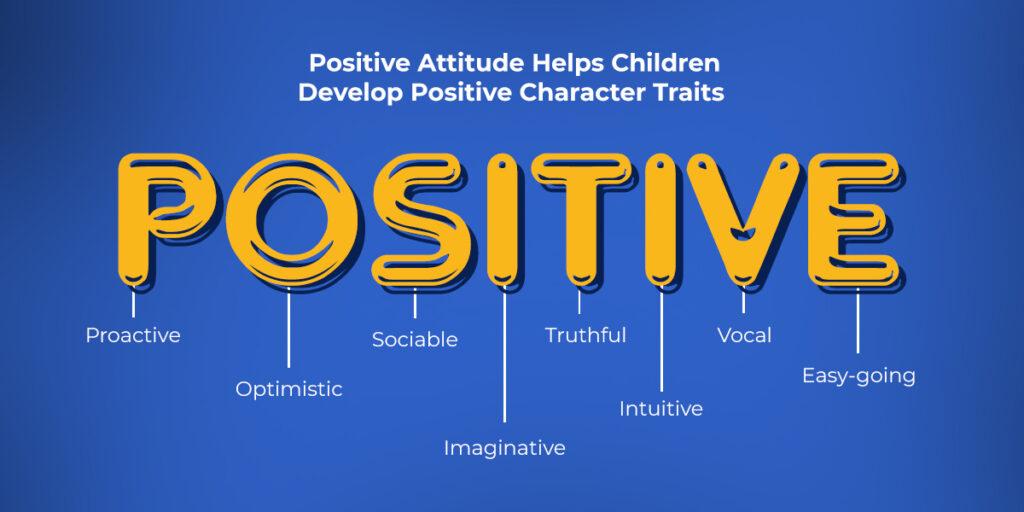 5 Ways to Help Your Children Develop a Positive Attitude